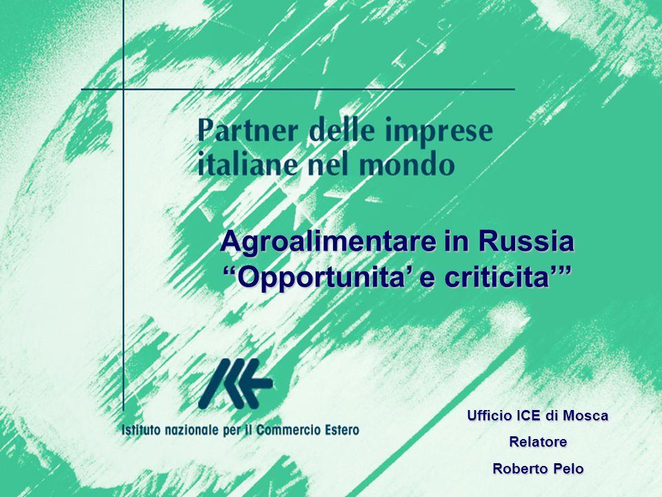 Agroalimentare in Russia Opportunita' e criticita'