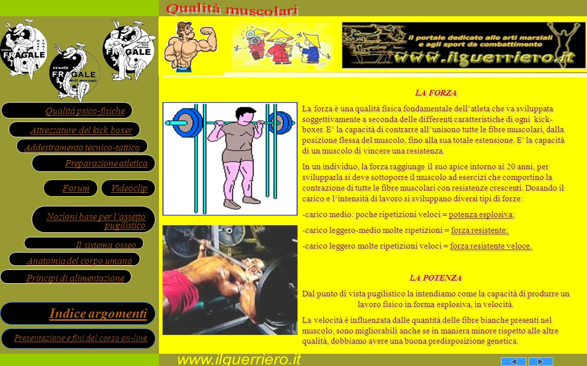 www.ilguerriero.it Qualità muscolari LA FORZA