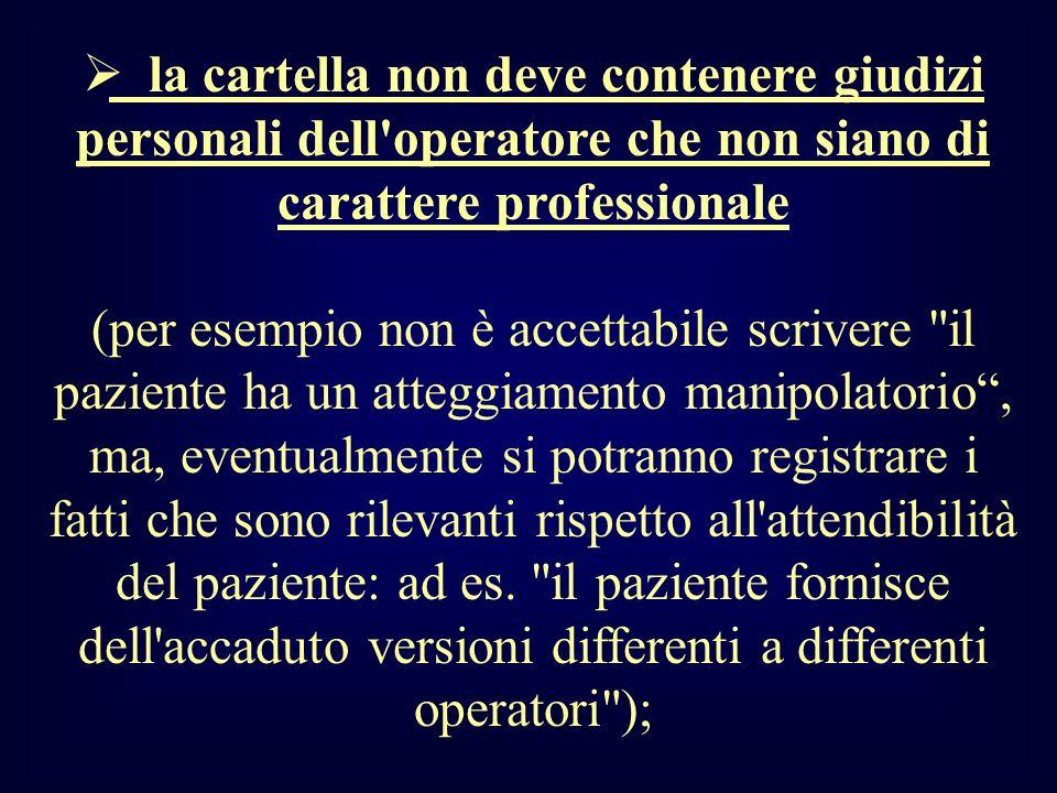 la cartella non deve contenere giudizi personali dell operatore che non siano di carattere professionale