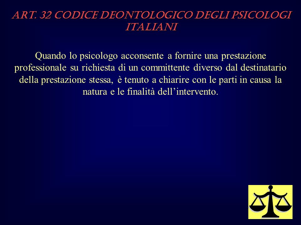 Art. 32 Codice Deontologico degli Psicologi italiani