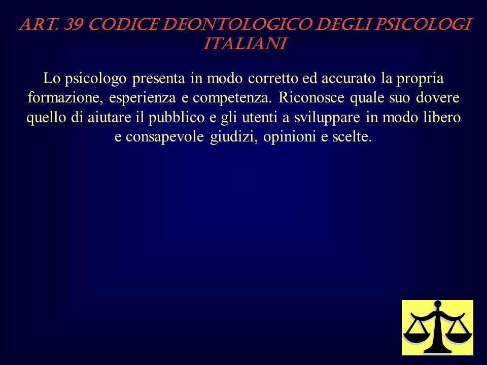 Art. 39 Codice Deontologico degli Psicologi italiani