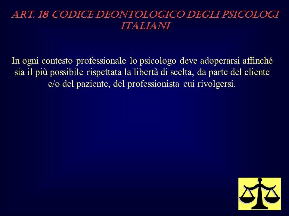 Art. 18 Codice Deontologico degli Psicologi italiani