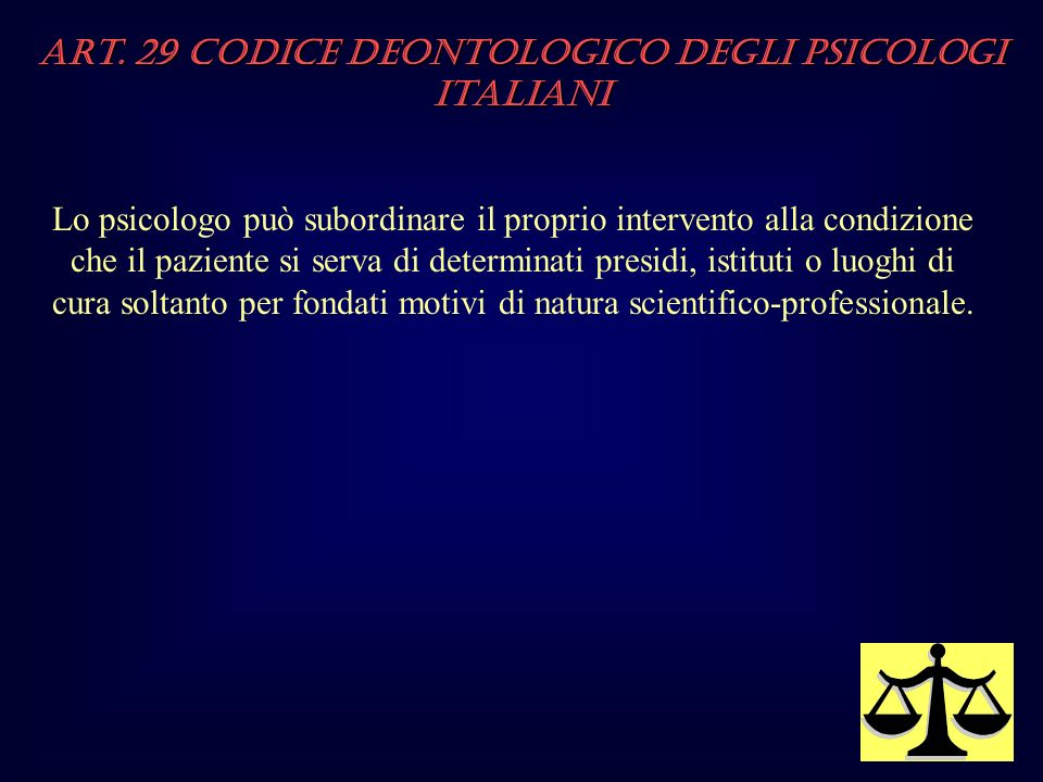 Art. 29 Codice Deontologico degli Psicologi italiani
