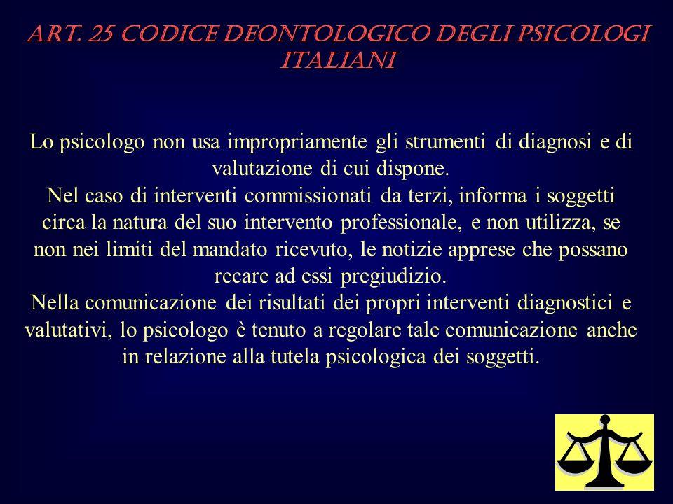Art. 25 Codice Deontologico degli Psicologi italiani