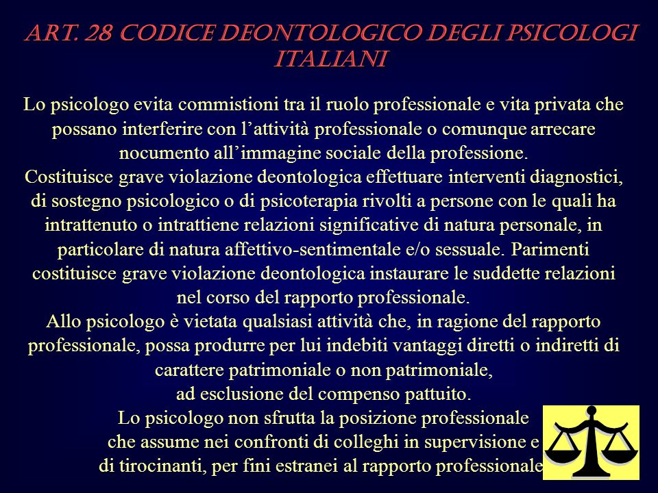 Art. 28 Codice Deontologico degli Psicologi italiani