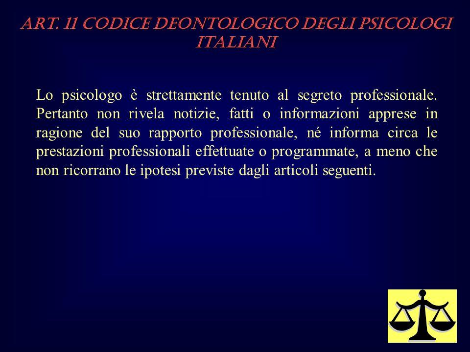 Art. 11 Codice Deontologico degli Psicologi italiani