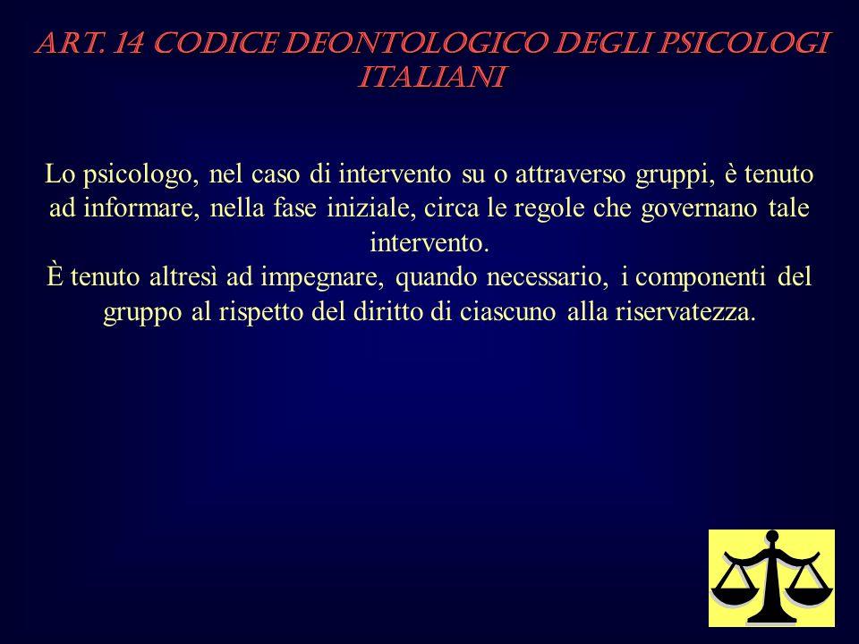 Art. 14 Codice Deontologico degli Psicologi italiani