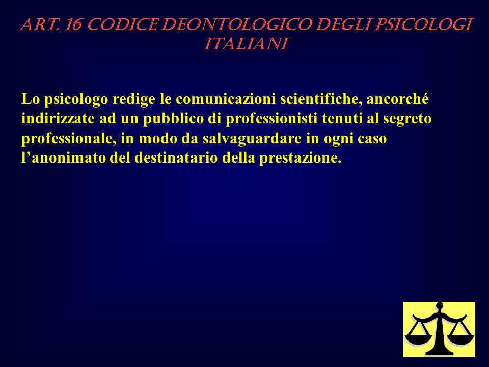 Art. 16 Codice Deontologico degli Psicologi italiani