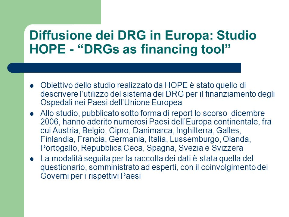 Diffusione dei DRG in Europa: Studio HOPE - DRGs as financing tool