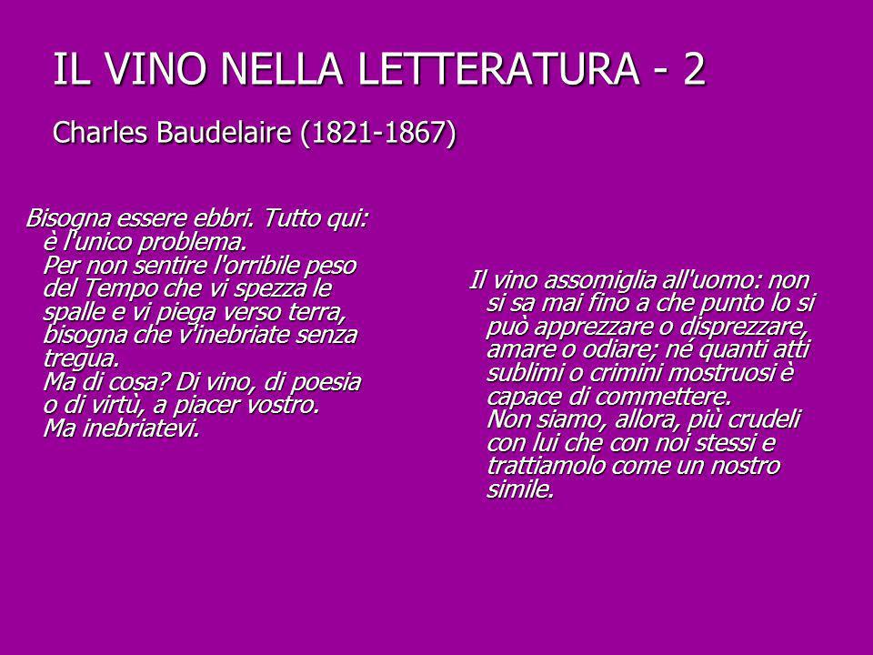 IL VINO NELLA LETTERATURA - 2 Charles Baudelaire (1821-1867)
