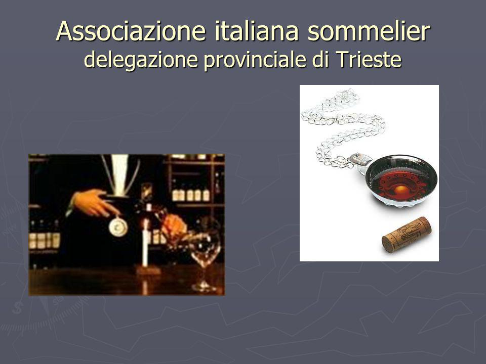 Associazione italiana sommelier delegazione provinciale di Trieste