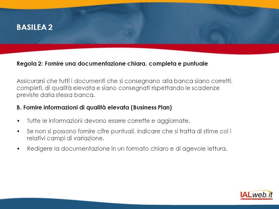Regola 2: Fornire una documentazione chiara, completa e puntuale