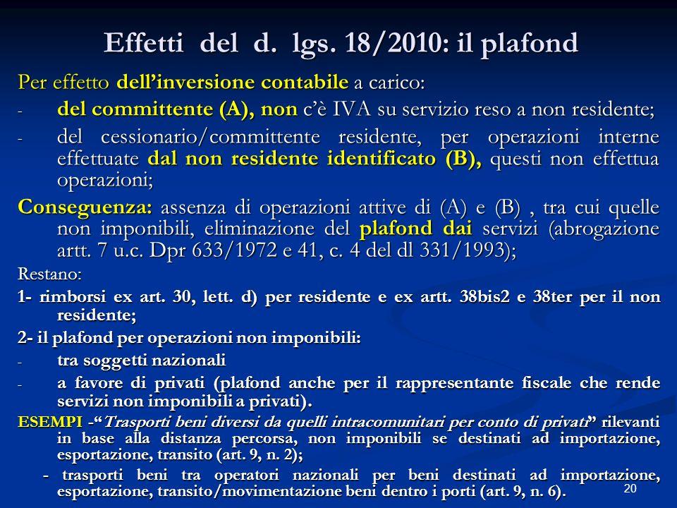Effetti del d. lgs. 18/2010: il plafond