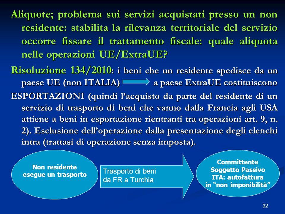 Aliquote; problema sui servizi acquistati presso un non residente: stabilita la rilevanza territoriale del servizio occorre fissare il trattamento fiscale: quale aliquota nelle operazioni UE/ExtraUE
