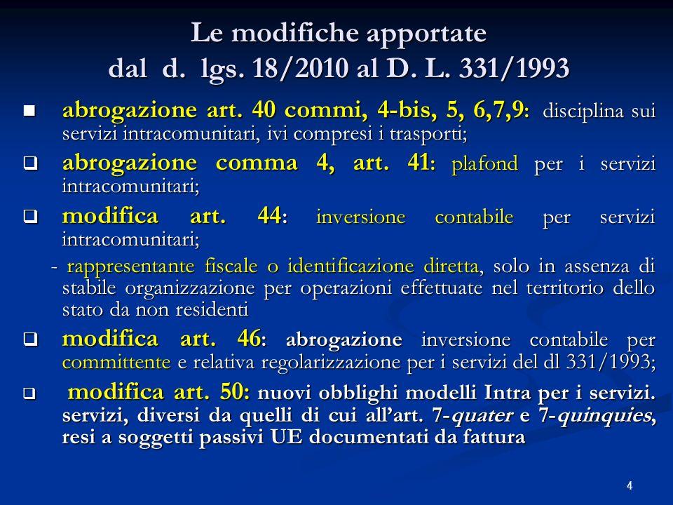 Le modifiche apportate dal d. lgs. 18/2010 al D. L. 331/1993