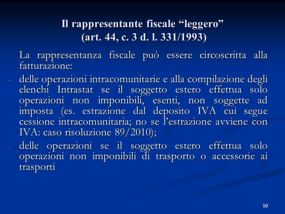 Il rappresentante fiscale leggero (art. 44, c. 3 d. l. 331/1993)
