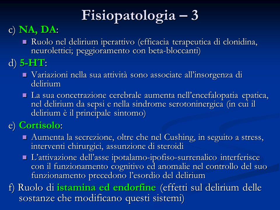 Fisiopatologia – 3 c) NA, DA: d) 5-HT: e) Cortisolo: