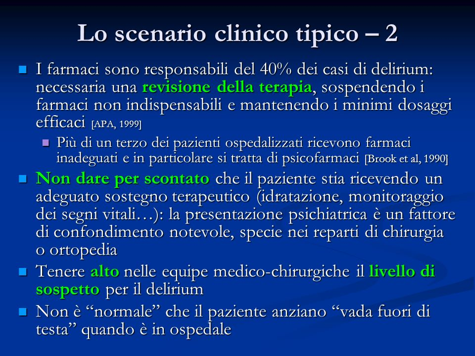 Lo scenario clinico tipico – 2