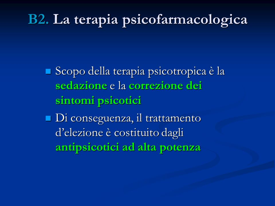 B2. La terapia psicofarmacologica