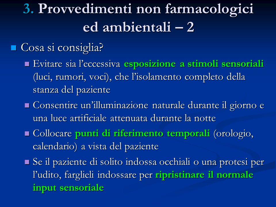 3. Provvedimenti non farmacologici ed ambientali – 2