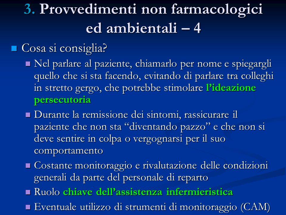 3. Provvedimenti non farmacologici ed ambientali – 4
