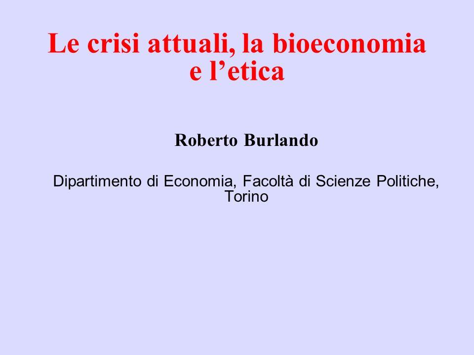 Le crisi attuali, la bioeconomia e l'etica