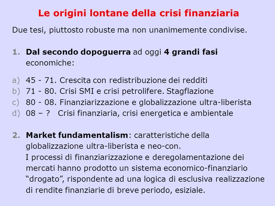 Le origini lontane della crisi finanziaria