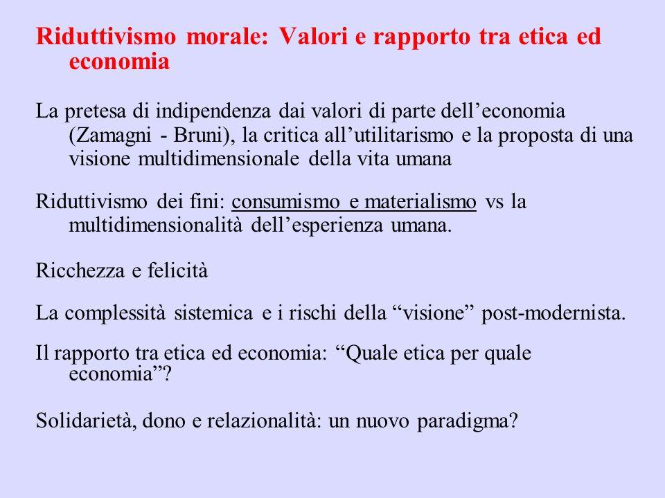 Riduttivismo morale: Valori e rapporto tra etica ed economia
