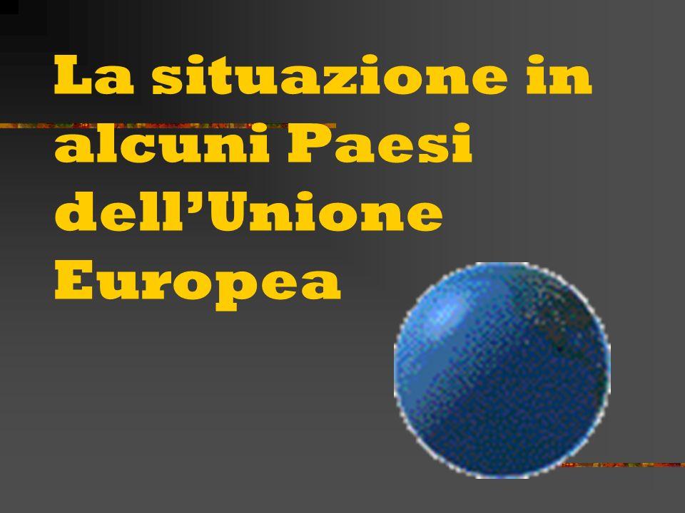 La situazione in alcuni Paesi dell'Unione Europea