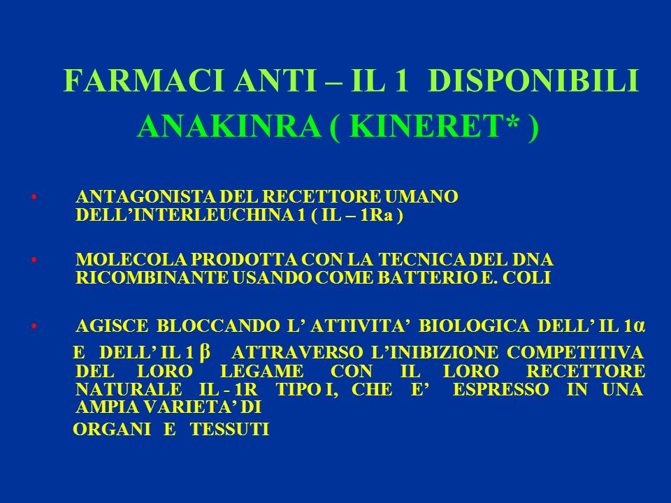 FARMACI ANTI – IL 1 DISPONIBILI