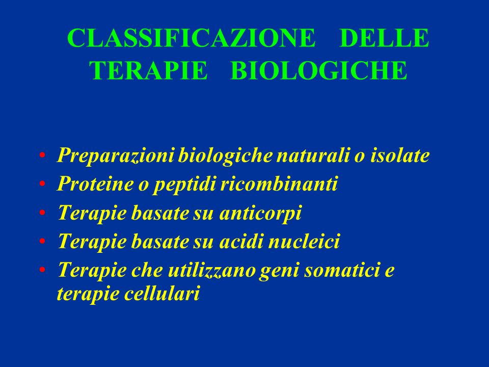 CLASSIFICAZIONE DELLE TERAPIE BIOLOGICHE