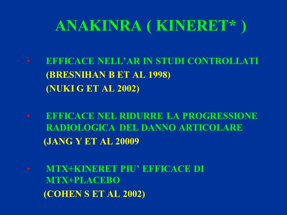 ANAKINRA ( KINERET* ) EFFICACE NELL'AR IN STUDI CONTROLLATI
