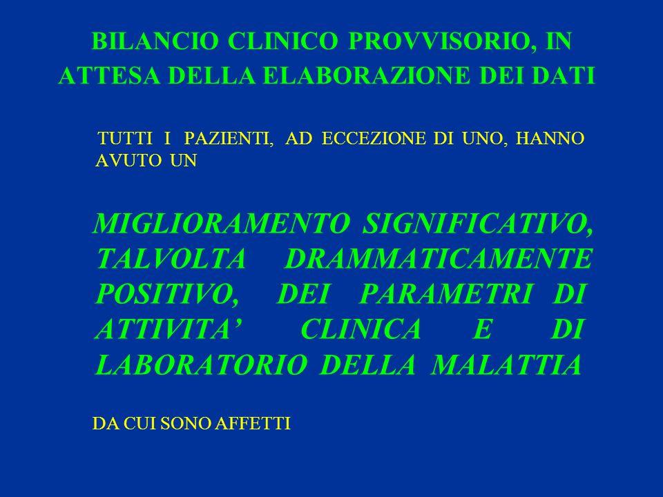 BILANCIO CLINICO PROVVISORIO, IN ATTESA DELLA ELABORAZIONE DEI DATI
