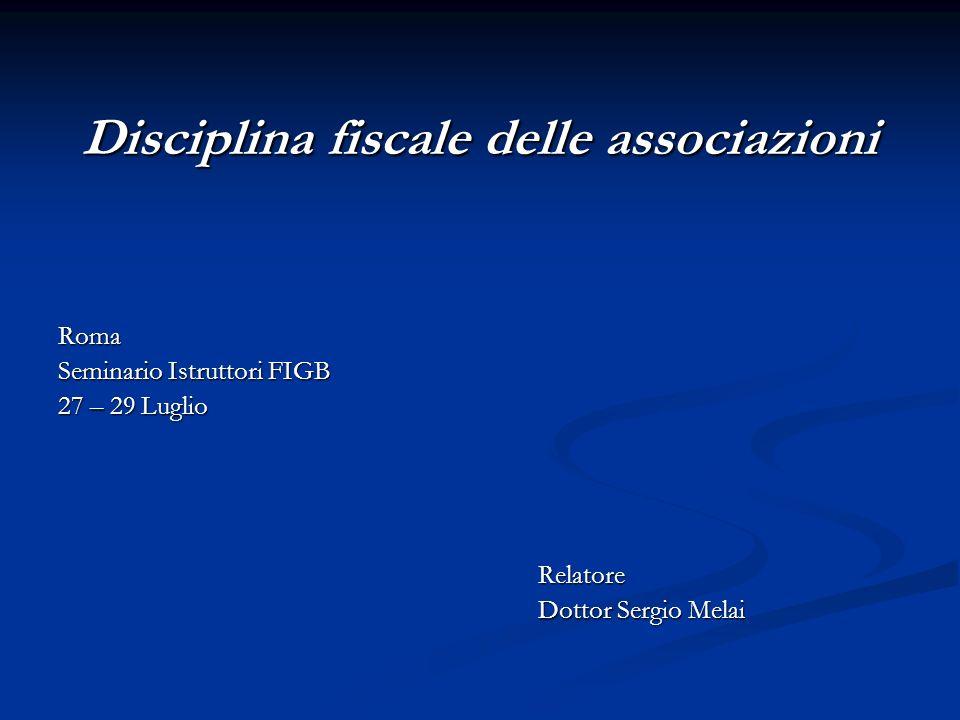 Disciplina fiscale delle associazioni