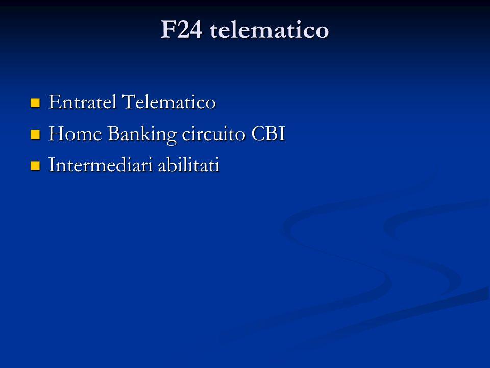 F24 telematico Entratel Telematico Home Banking circuito CBI