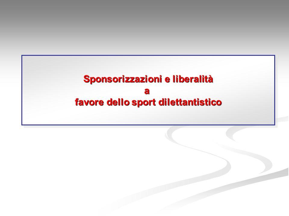 Sponsorizzazioni e liberalità favore dello sport dilettantistico