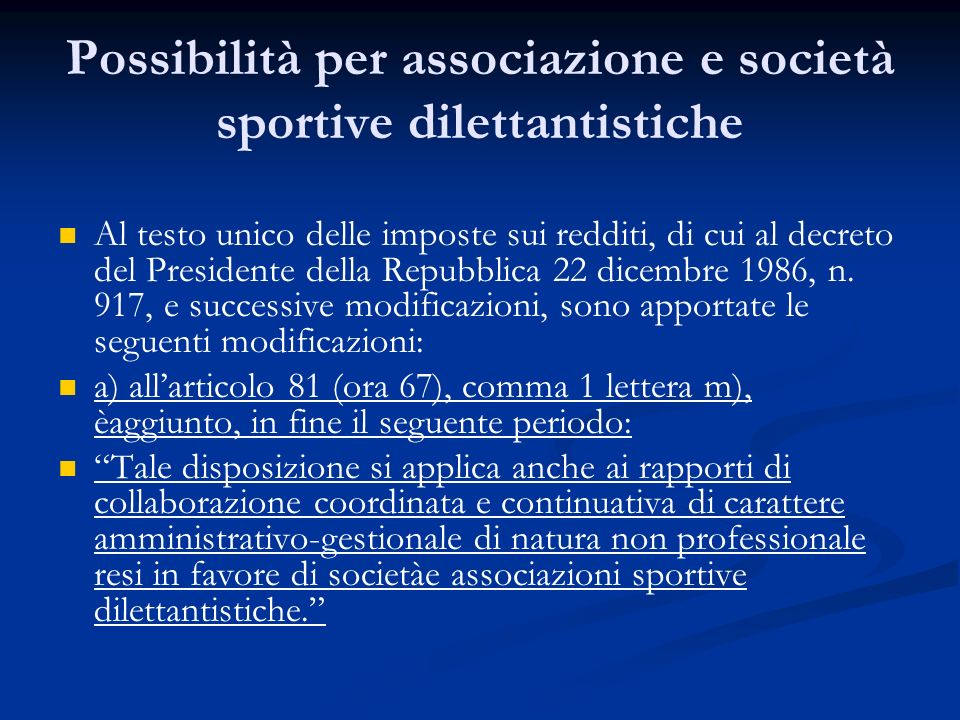 Possibilità per associazione e società sportive dilettantistiche