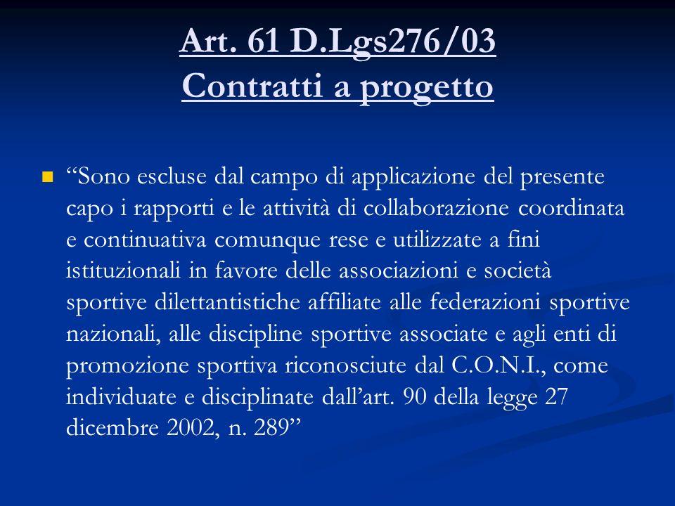 Art. 61 D.Lgs276/03 Contratti a progetto
