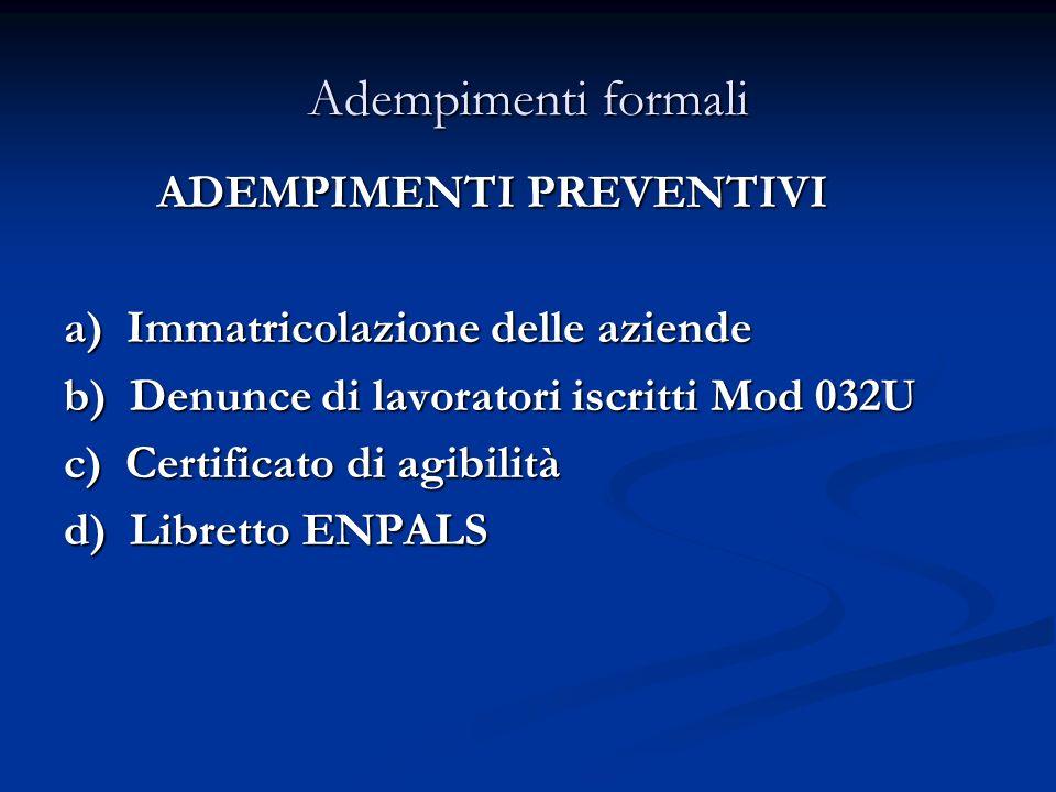 Adempimenti formali ADEMPIMENTI PREVENTIVI