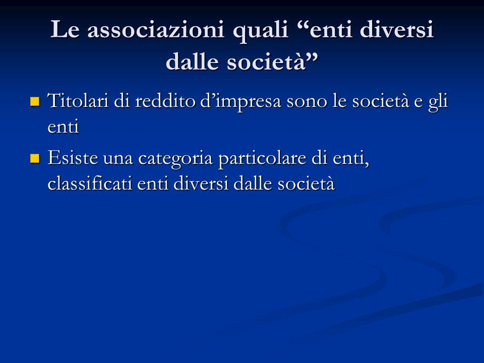 Le associazioni quali enti diversi dalle società