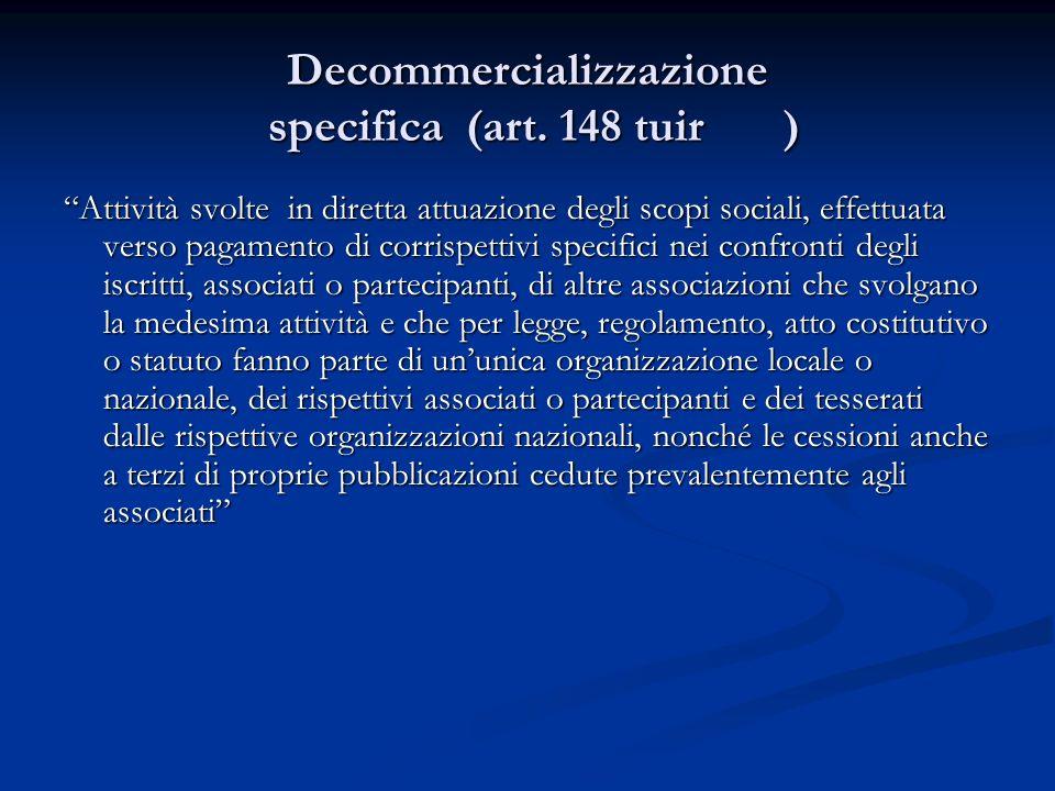 Decommercializzazione specifica (art. 148 tuir )