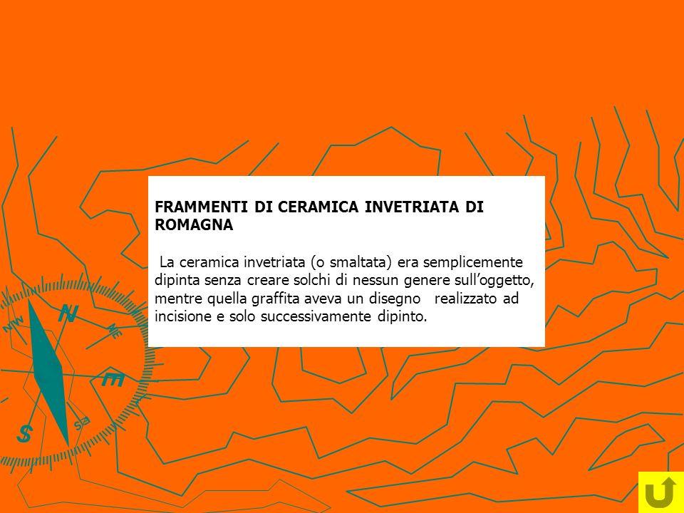 FRAMMENTI DI CERAMICA INVETRIATA DI ROMAGNA