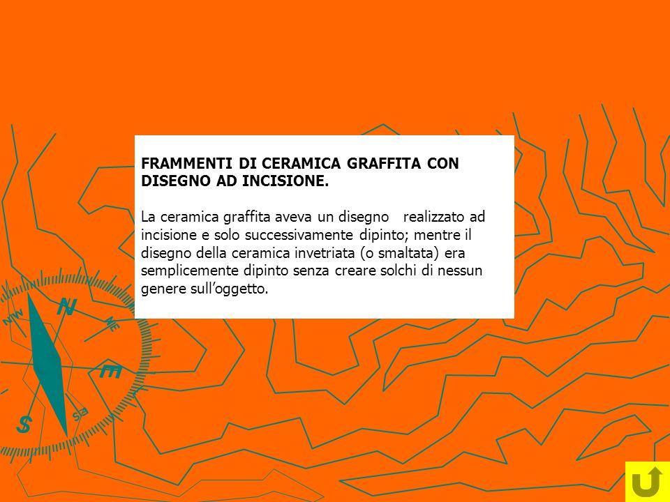 FRAMMENTI DI CERAMICA GRAFFITA CON DISEGNO AD INCISIONE.