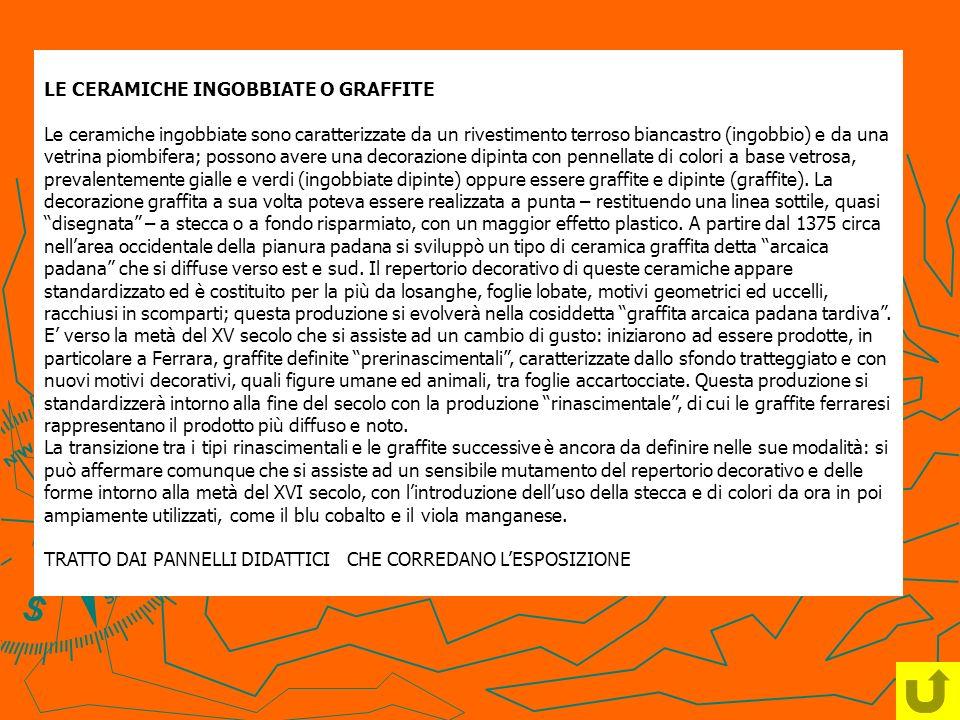 LE CERAMICHE INGOBBIATE O GRAFFITE