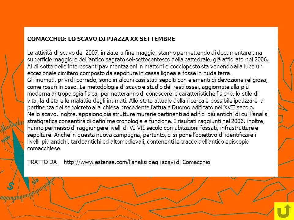 COMACCHIO: LO SCAVO DI PIAZZA XX SETTEMBRE