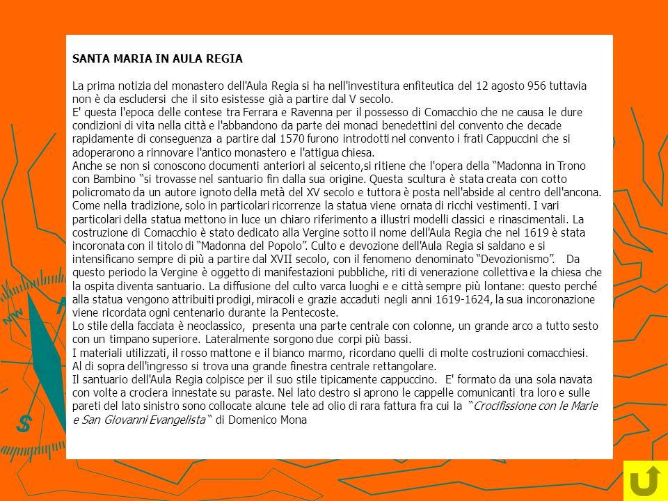 SANTA MARIA IN AULA REGIA La prima notizia del monastero dell Aula Regia si ha nell investitura enfiteutica del 12 agosto 956 tuttavia non è da escludersi che il sito esistesse già a partire dal V secolo.