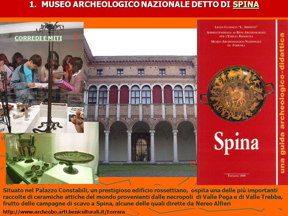 1. MUSEO ARCHEOLOGICO NAZIONALE DETTO DI SPINA