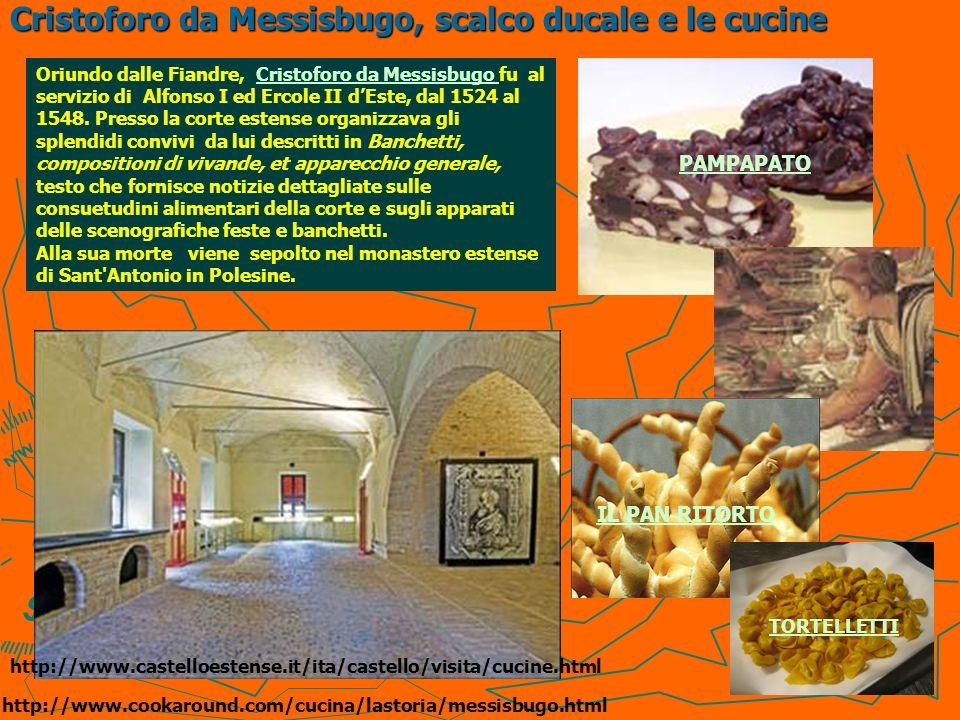 Cristoforo da Messisbugo, scalco ducale e le cucine