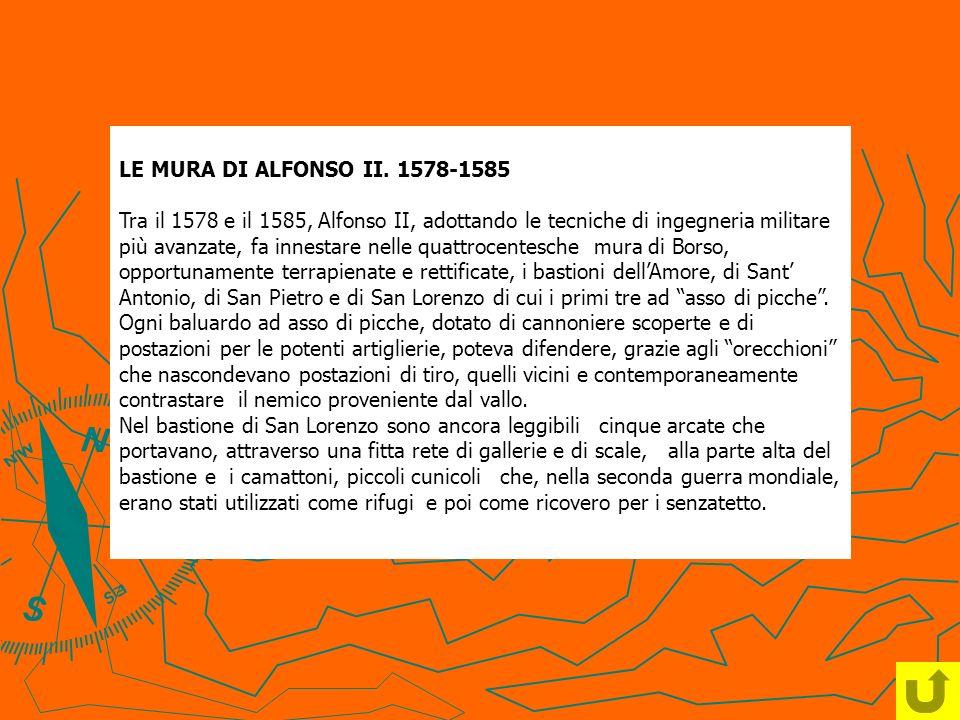 LE MURA DI ALFONSO II. 1578-1585