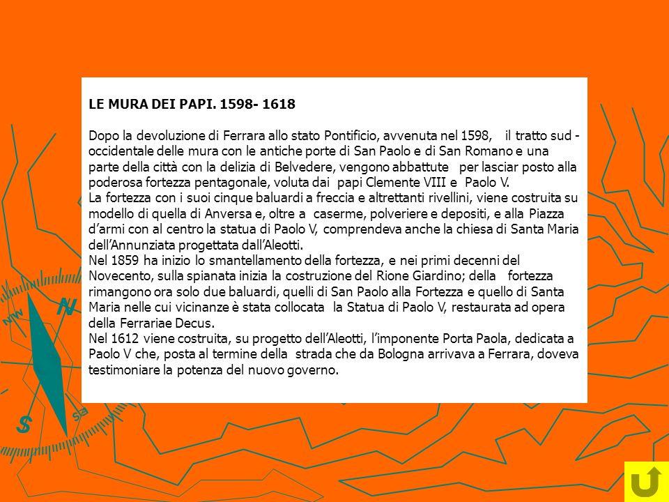 LE MURA DEI PAPI. 1598- 1618